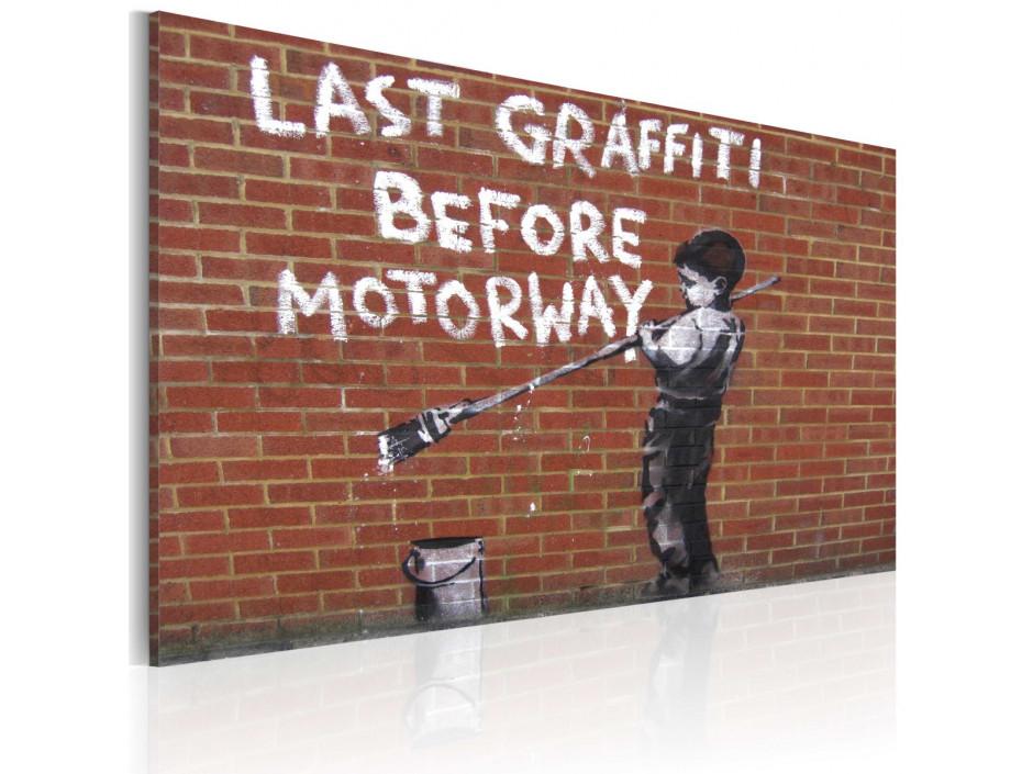 Tableau  Dernier Graffiti avant lautoroute (Banksy)